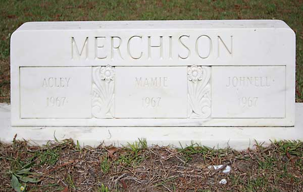 Acley & Mamie & Johnell Merchison Gravestone Photo