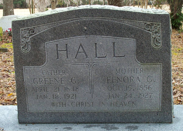 Greene C. & Eenora G. Hall Gravestone Photo