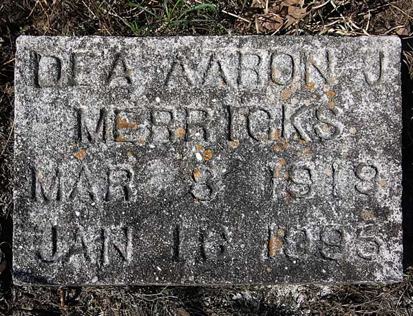 Dea. Aaron J. Merricks Gravestone Photo